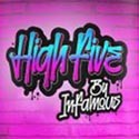 High Five by Infamous